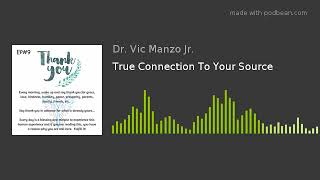 EP#9 - True Connection To Your Source