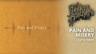 Pain And Misery (official Lyric Video)