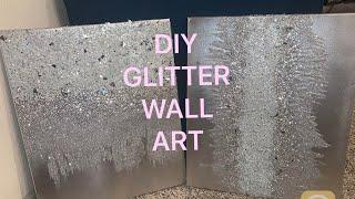 DIY ZGallarie Inspired Glitter Wall Art