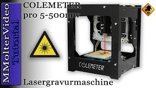 COLEMETER pro 5 - 500mw Lasergravurmaschine - Tutorial / Anleitung  MMolterVideo