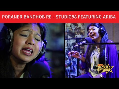 """Poraner Bandhob Re"" - Studio58 Featuring Ariba 