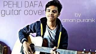 Atif Aslam Pehli Dafa Song COVER  Ileana D'Cruz  TSeries  Reprise Version By Aman Puranik