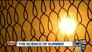 The science of summer, and why it's so hot in Phoenix