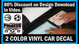 How To Layer And Price A 2 Color Vinyl Car Window Decal
