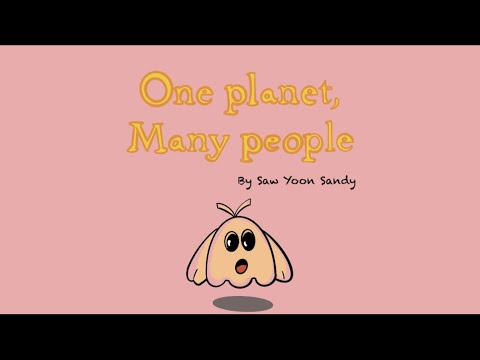 One Planet, Many People - by Saw Yoon Sandy