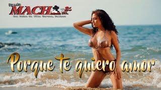 """""""Porque te quiero Amor"""" lo nuevo de Banda Mach dePepe Guardado ©"""