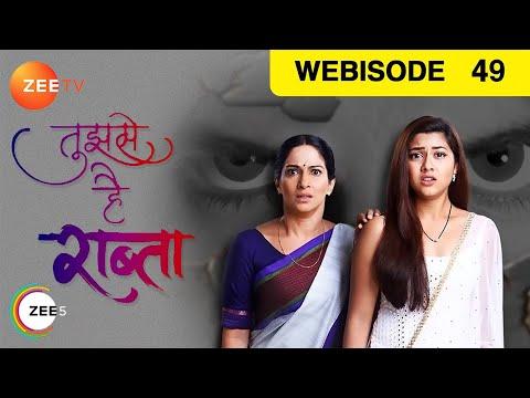 Tujhse Hai Raabta - Episode 49 - Nov 9, 2018 | Web
