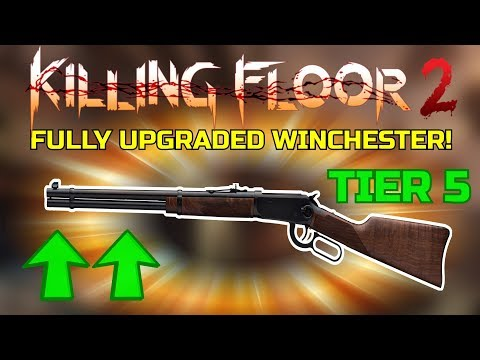 Killing Floor 2 | FULLY UPGRADED WINCHESTER! - What A Little Beast!