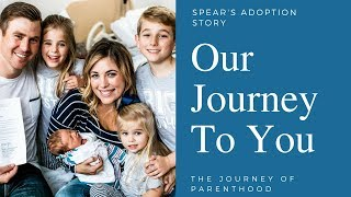 Our Journey to You: Spear's Adoption Story