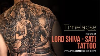 Tattoo Timelapse - Making Of Lord Shiva - Sati Tattoo