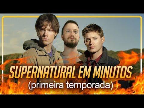 TEMPORADA EM MINUTOS: Supernatural - 1ª Temporada | Heroicamente | Episódio #48