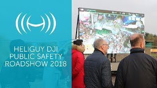 Heliguy DJI Public Safety Roadshow 2018