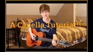 A Capella - Chase Goehring Guitar Lesson Tutorial (How to Play)