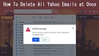 How To Delete All Yahoo Emails at Once in Few Minutes