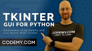 Dependent Drop Downs and List Boxes - Python Tkinter GUI Tutorial #152