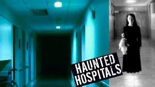 5 MOST HAUNTED HOSPITALS!