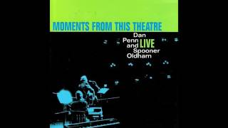 Out Of Left Field - Dan Penn and Spooner Oldham