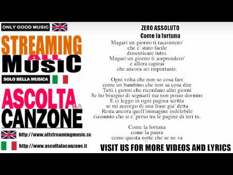 Zero Assoluto - Come la fortuna (Lyrics / Testo)