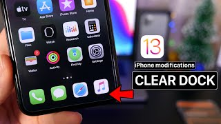 New iPhone Mods - Clear Dock & More iOS13 (No Jailbreak)