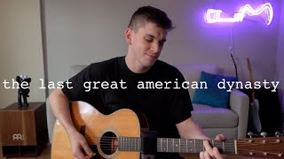 Taylor Swift - the last great american dynasty cover