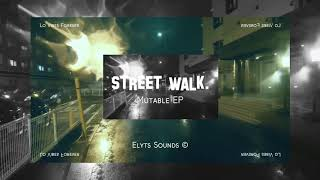 Elyts Sounds - Street Walk. [lofi hip hop]