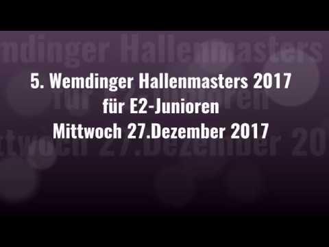 27.12.17 5. WEMDINGER HALLENMASTERS für E2-JUNIOREN - 2.Spiel (E3)