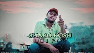 AKTY - SHABD KOSH | OFFICIAL MUSIC VIDEO | 2019