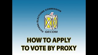 How to Apply to Vote by Proxy