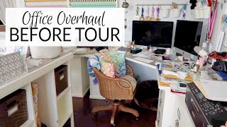 Home Office Overhaul | Intro & Before Tour