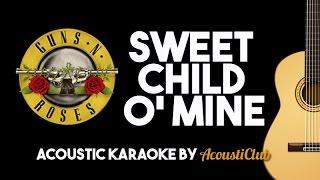 Sweet Child O' Mine   Guns N' Roses (Acoustic Guitar Karaoke Version)