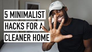 5 Minimalist Hacks For A Cleaner Feeling Home [Minimalism Series]