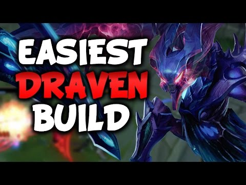 BEGINNER/EASIEST DRAVEN BUILD (League of Legends)