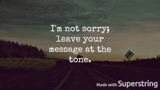 Tessa Violet // Sorry I'm Not Sorry lyrics