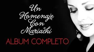 Karina Moreno - Homenaje Con Mariachi (Album Completo)