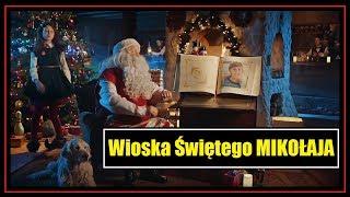 Wioska Świętego Mikołaja - Wideo od Św. Mikołaja dla dziecka (Choinka 2018).