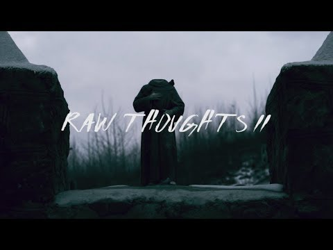 Raw Thoughts IIRaw Thoughts II