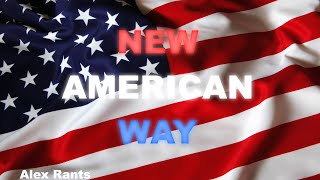 The New American Way (Presidential Elections)