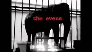 The Evens - If it's water