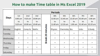 How to make time table in Microsoft Excel 2019