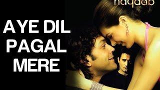 Aye Dil Pagal Mere - Naqaab | Urvashi Sharma | Sunidhi