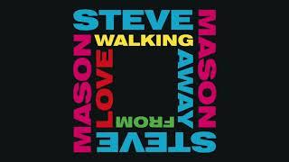 Steve Mason - Walking Away From Love (Official Audio)