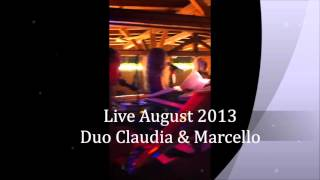 Duo Claudia & Marcello -  Live Music & DJ video preview
