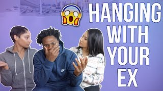 HANGING WITH YOUR EX PRANK ON BOYFRIEND