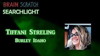 Tiffani Streling on BrainScratch Searchlight