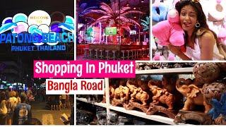 Shopping In Phuket Patong| BANGLA Road 2018 Vlog