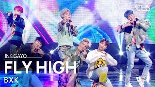 BXK(비엑스케이) - FLY HIGH @인기가요 inkigayo 20210117