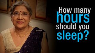 Yoga Guru - Hansaji   How many hours should you sleep?