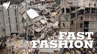 Fast Fashion and sweatshops