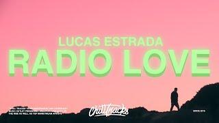 Lucas Estrada Neimy  Pawl Radio Love