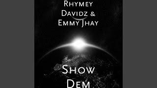 Show Dem